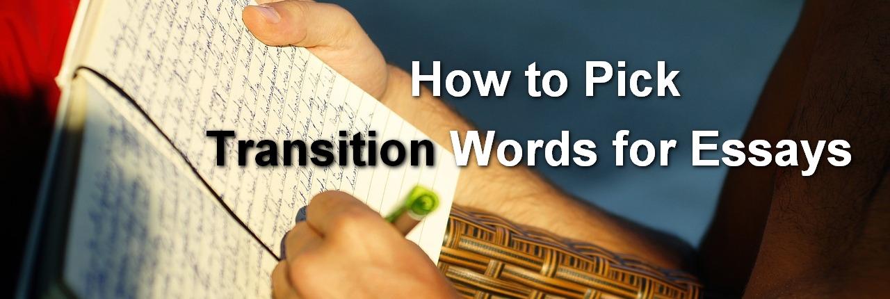 big transition words for essays
