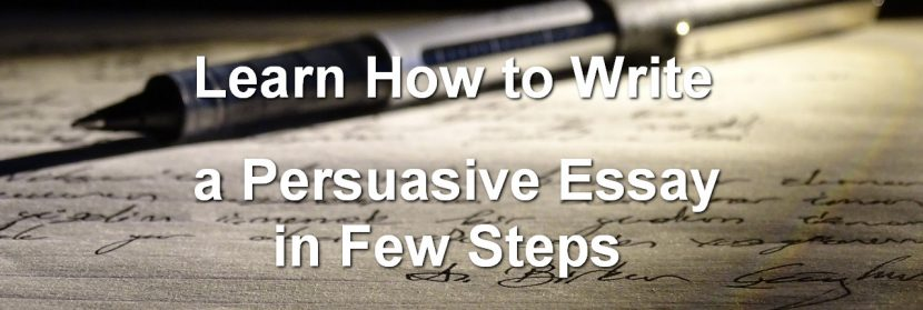 How To Write A Persuasive Essay In Few Steps