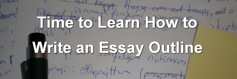 Learn How to Write an Essay Outline